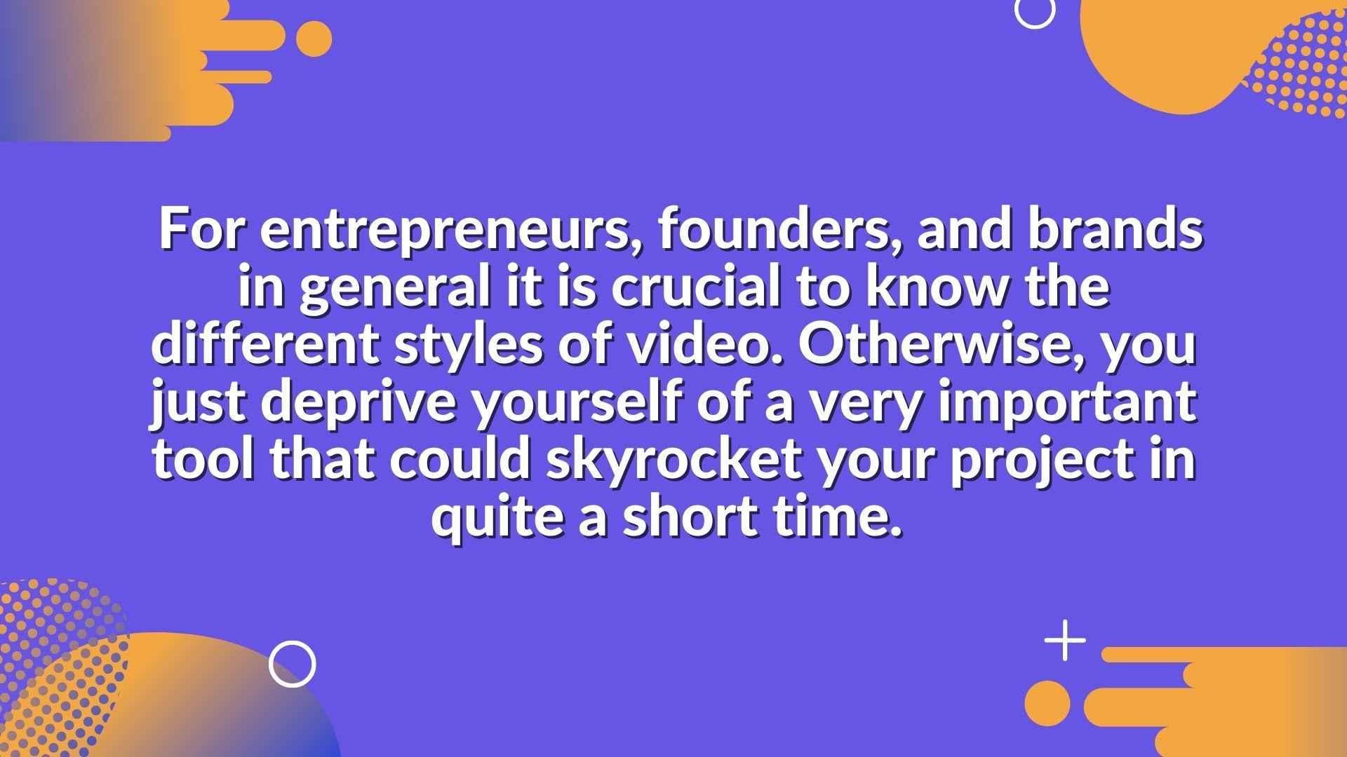 Video styles in articles about marketing videos