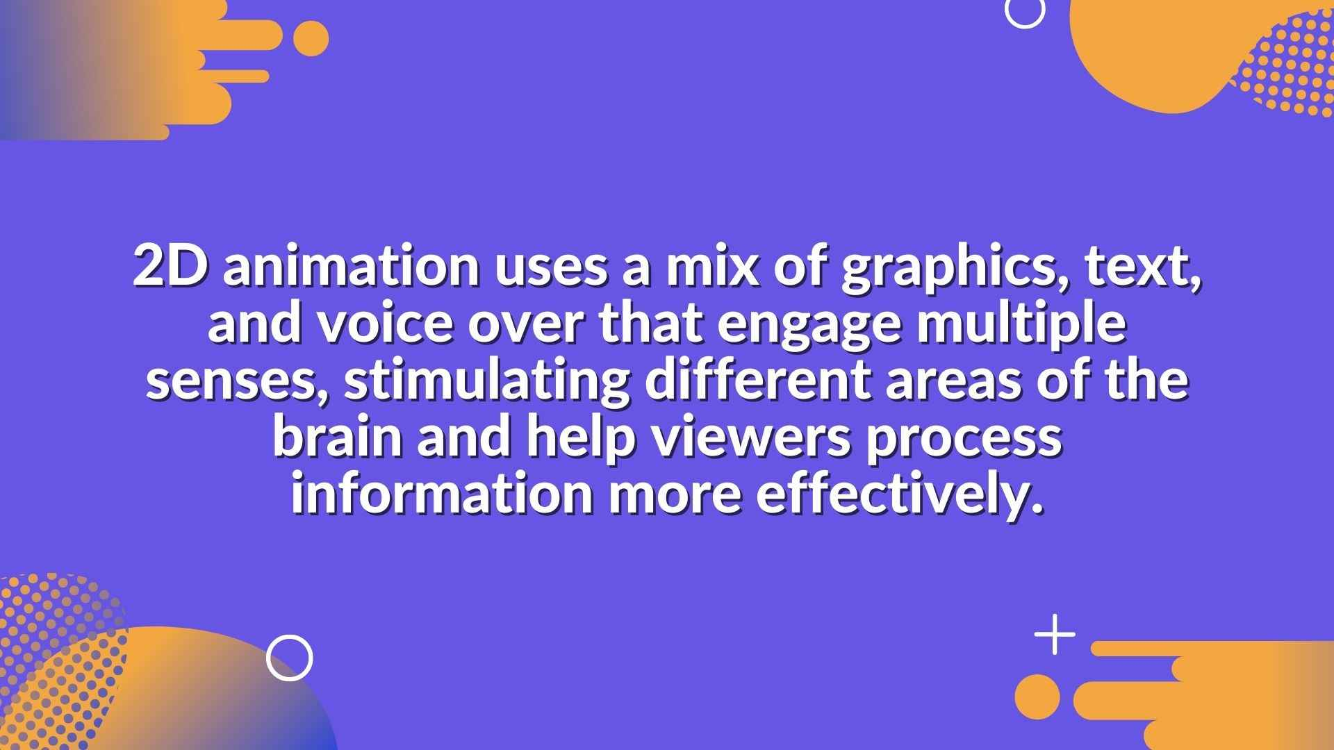 2D animation contains a surprisingly large set of qualities