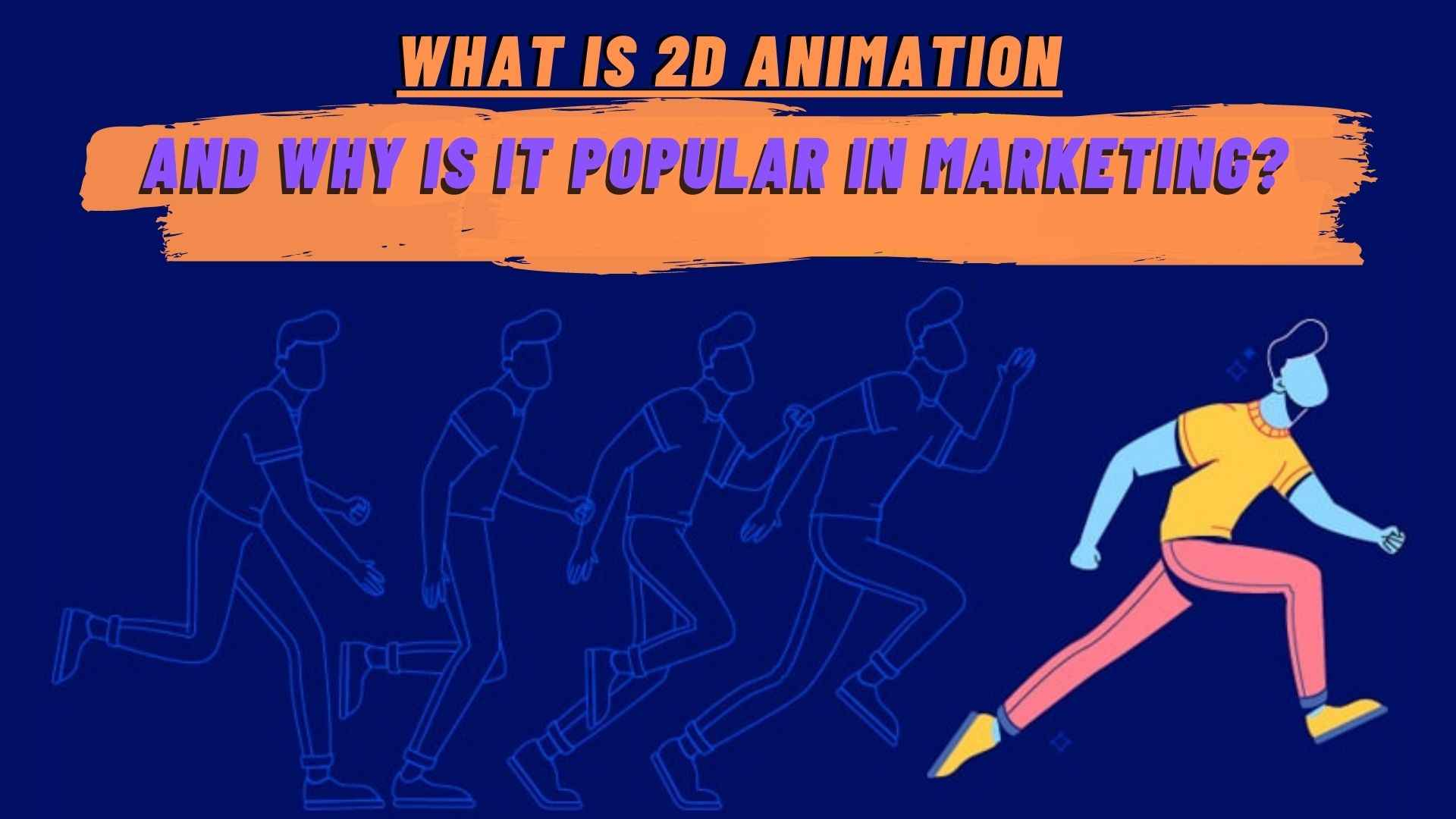 What Is 2D Animation