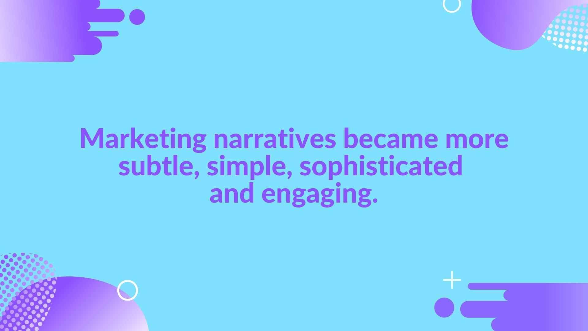 Marketing narratives