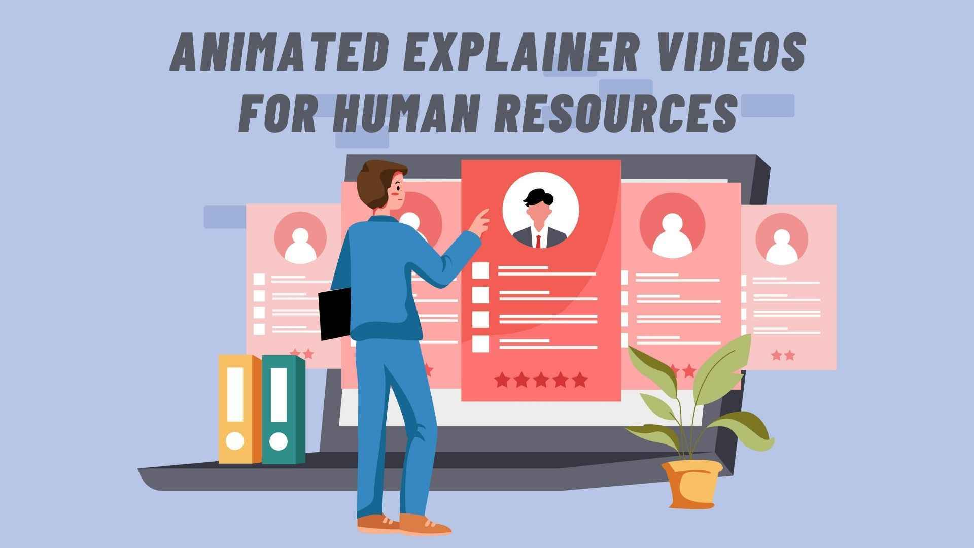 Animated Explainer Videos for Human Resources