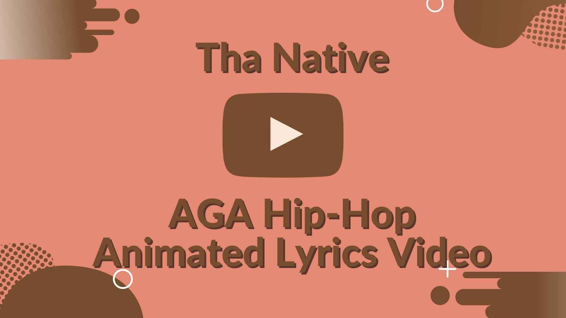Tha Native - AGA Hip-Hop Animated Lyrics Video