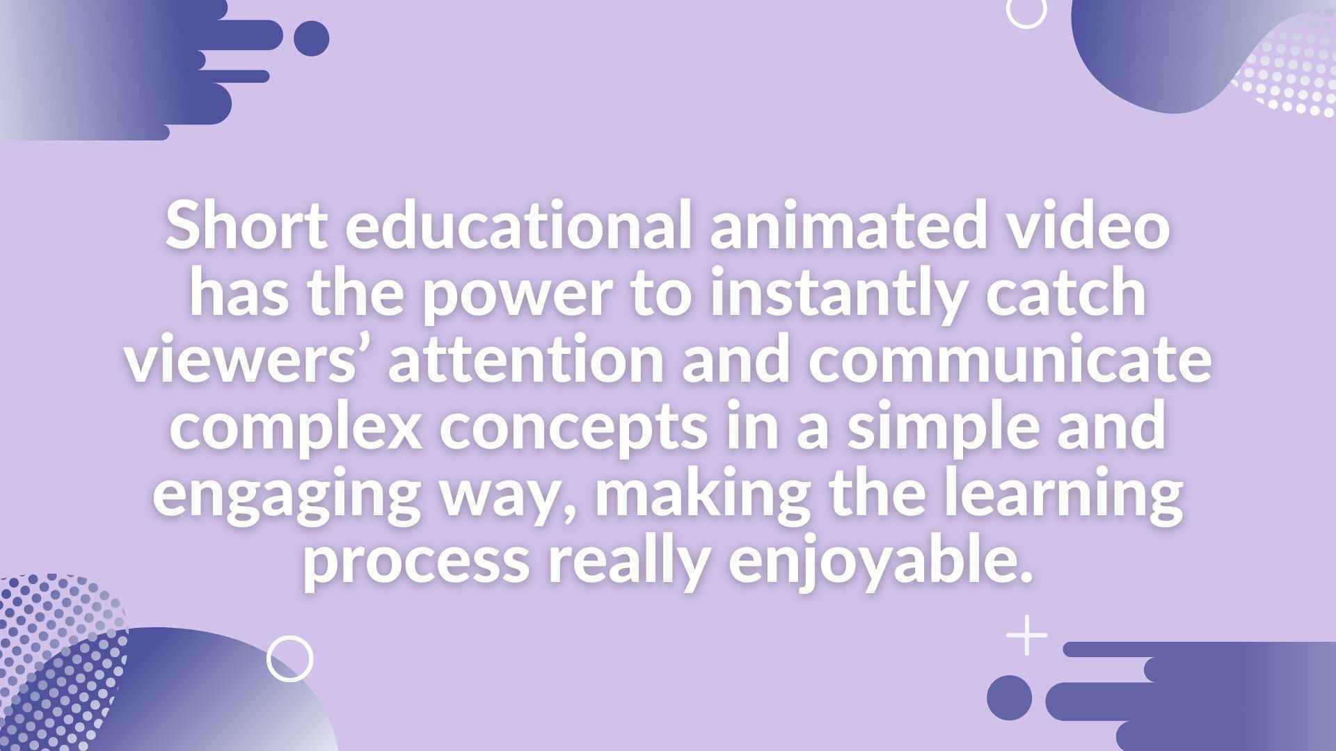 Use animated video effectively in teaching