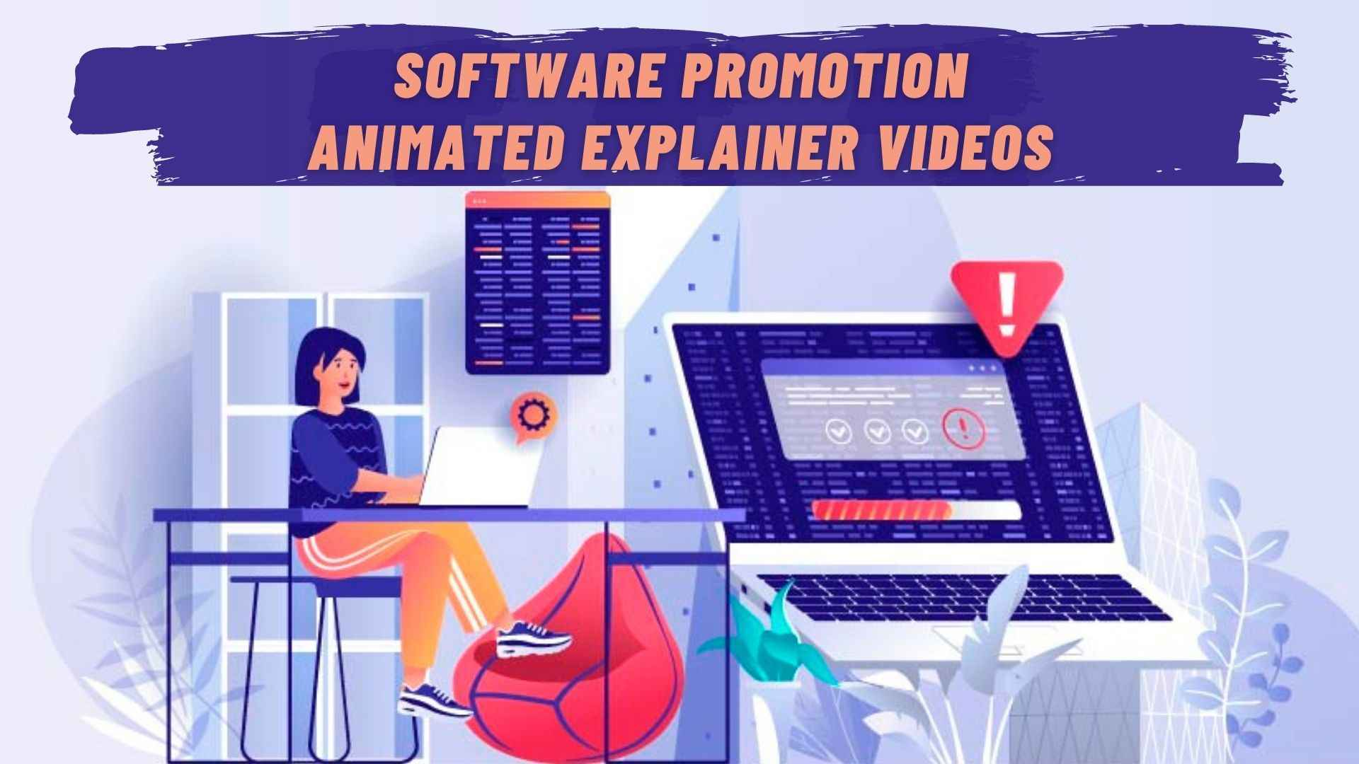 Software Promotion Animated Explainer Videos