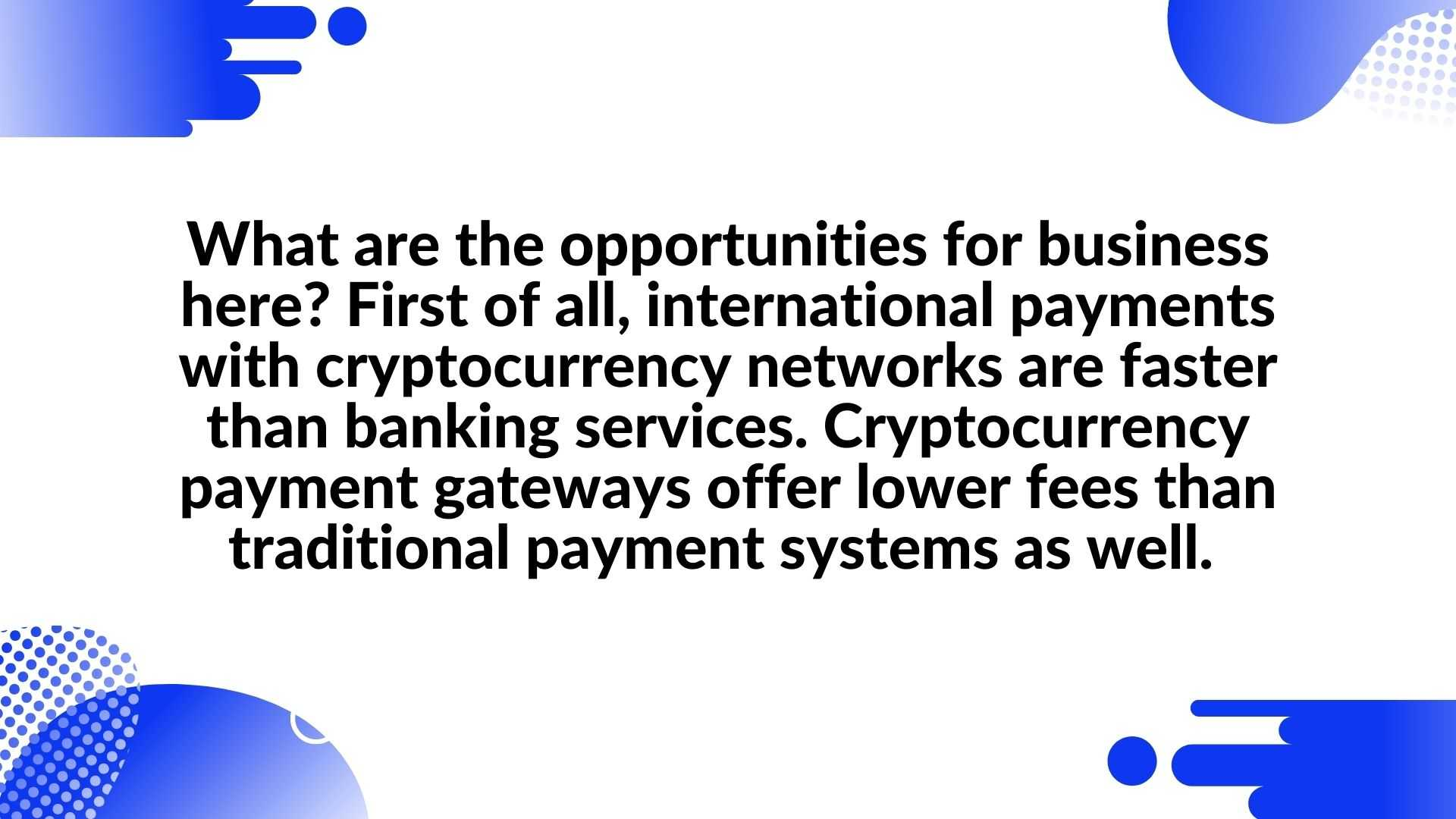 Opportunities for business - cryptocurrency