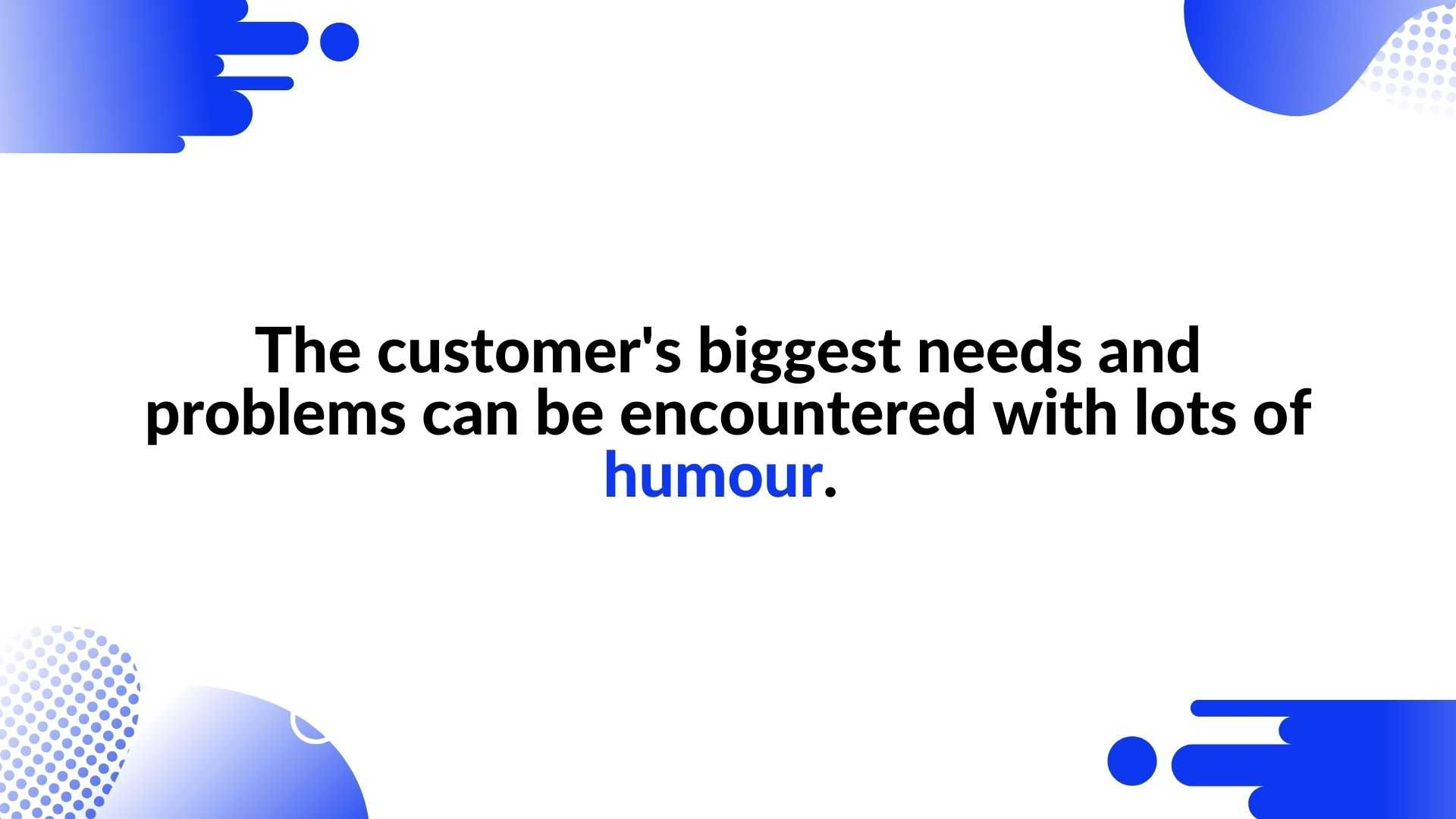The customer's biggest needs and problems can be encountered with lots of humour - the magical power of animated videos