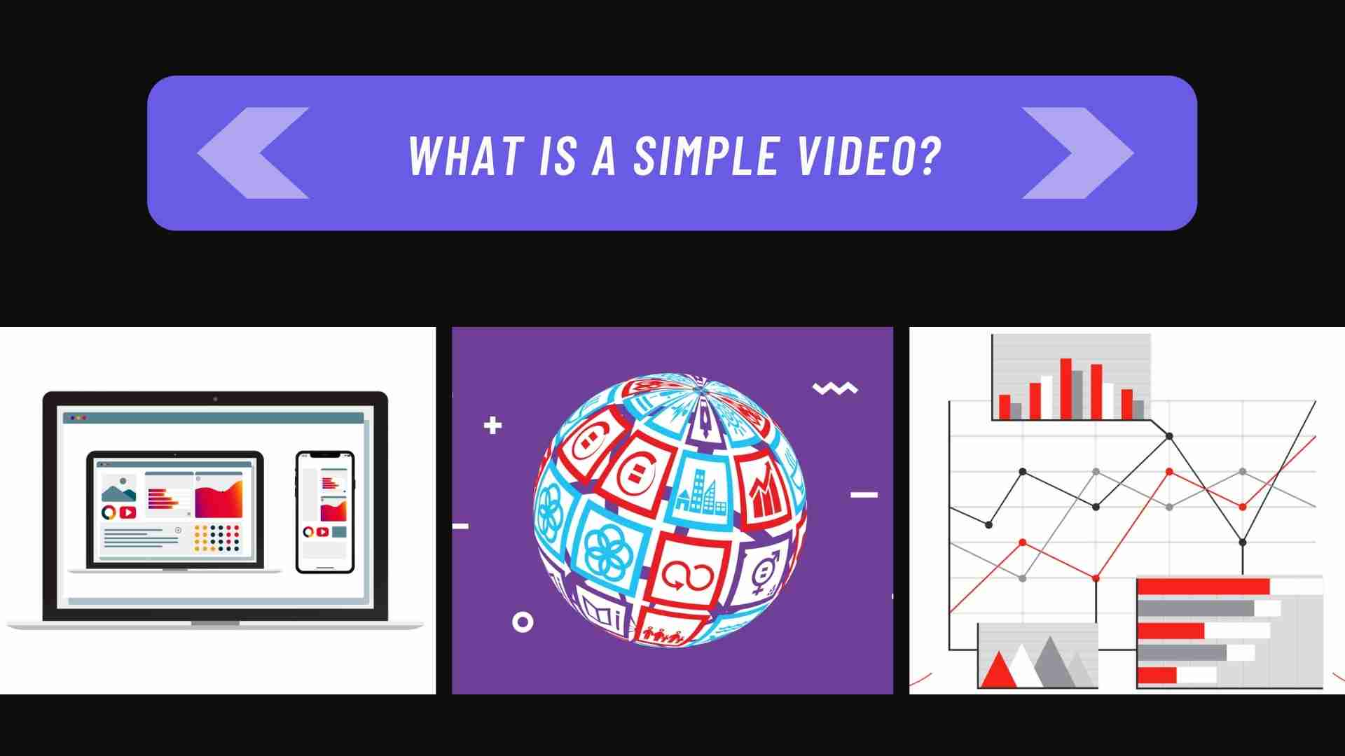 What is a simple video? - examples of Darvideo Animation Studio works