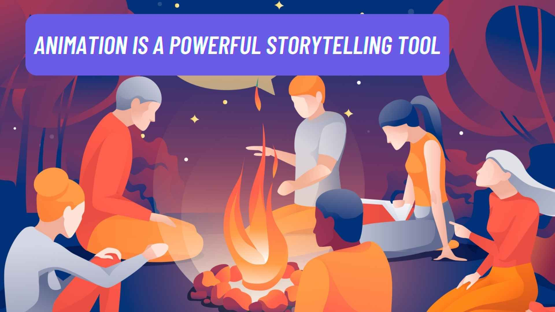 Storytelling by the fire - an article about storytelling with animation