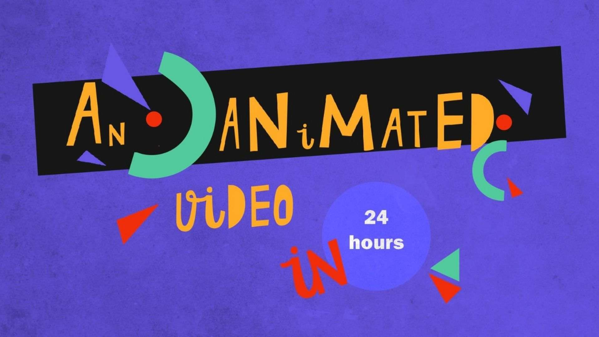 Animated Video in 24 Hours